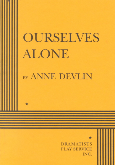 Ourselves Alone By Devlin, Anne